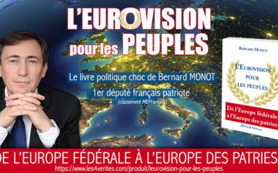 Le livre de Bernard Monot : L'Eurovision pour les Peuples